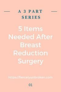 Items Needed After Breast Reduction Surgery