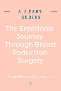 Emotional Journey Through Breast Reduction